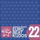 EUROBEAT KUDOS VOL. 22/VARIOUS ARTISTS