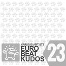 EUROBEAT KUDOS VOL. 23/VARIOUS ARTISTS