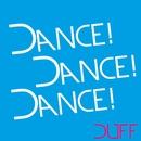 Dance,Dance,Dance/DUFF