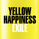 YELLOW HAPPINESS/EXILE