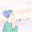 Bubble Love/Da-iCE