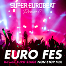 SUPER EUROBEAT presents EURO FES Kawaii-EURO STAGE/V.A.