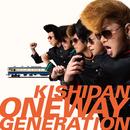 Oneway Generation/氣志團