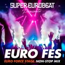 SUPER EUROBEAT presents EURO FES EURO FORCE STAGE/V.A.