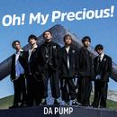 Oh! My Precious!/DA PUMP