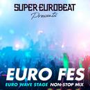 SUPER EUROBEAT presents EURO FES EUROWAVE STAGE/V.A.