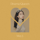 DRAMA QUEEN/May J.