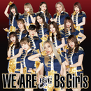 WE ARE/BsGirls