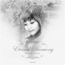 Eternal Harmony/本田美奈子.
