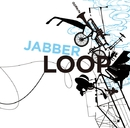 OOPARTS/JABBERLOOP