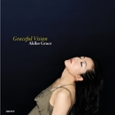 Graceful Vision/アキコ・グレース