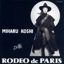 RODEO de PARIS/コシ・ミハル