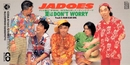 夏はDON'T WORRY/JADOES