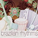 Brazilian Rhythms/Various Artists