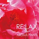 "RE:LAX ""AROMA PIANO""/DAVE EGGAR"