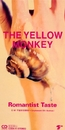 Romantist Taste/THE YELLOW MONKEY
