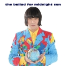 the ballad for midnight sun/ザ・コレクターズ