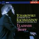チャイコフスキー:四季/ラフマニノフ:幻想小品集/ウラジーミル・トロップ