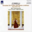 コレッリ:ヴァイオリンと通奏低音のためのソナタ集 作品5の7~12/寺神戸亮