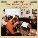 スメタナ:弦楽四重奏曲 第1番&第2番/スメタナ四重奏団
