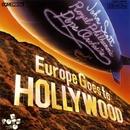 ヨーロッパ・ゴーズ・トゥ・ハリウッド/ジョン・スコット/エルマー・バーンスタイン/ロイヤル・フィルハーモニー・ポップス管弦楽団