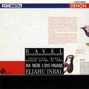 ラヴェル:バレエ<マ・メール・ロワ>他/インバル指揮/フランス国立管弦楽団