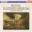 ヘンデル:合奏協奏曲集 作品6/シェレンベルガー/イタリア合奏団