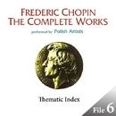 ショパン完全全集 File 6:テーマ・インデックス(全232曲251トラックの冒頭部分収録)/V.A.(ポーランドの演奏家たち)