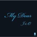 My Dear/J&O