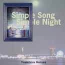 Simple Song Simple Night/鳴瀬喜博