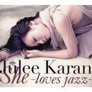 She -loves jazz-/樹里からん