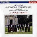 ロッシーニ:弦楽のためのソナタ、他/シェレンベルガー/イタリア合奏団