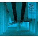 BLUE IN BLACK-EP/M-Swift presents 24-Carat