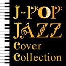 J-POP Jazz Cover Collection/NEW ROMAN TRIO