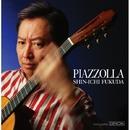 ブエノスアイレスの冬 ~tribute to A. Piazzolla/福田進一