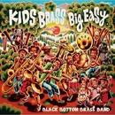 キッズ ブラス ~ビッグ イージー!~/Black Bottom Brass Band