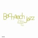 ジャズで聴くバカラック BACHARACH JAZZ/NEW ROMAN TRIO