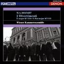 モーツァルト:ディヴェルティメント K.334/K.113/ウィーン室内合奏団
