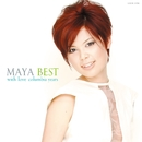 MAYA BEST ~with love columbia years/MAYA