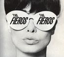 THE FIEROS/THE FIEROS