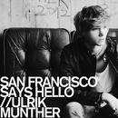 サン・フランシスコ・セッズ・ハロー - Radio Edit/ウルリック・マンター