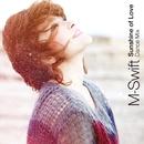 Sunshine of Love <Dance Mix>/M-Swift
