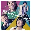 We Love Harmony !/サーカス