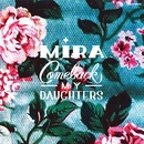 Mira/COMEBACK MY DAUGHTERS