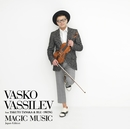 MAGIC MUSIC Japan Edition/VASKO VASSILEV feat. TAKUTO TANAKA & BLU-SWING