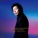 ワスレナイ ~MASATOSHI NAKAMURA 40th Anniversary~(初回限定盤)/中村雅俊