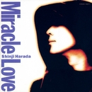 Miracle Love/原田真二