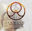 YAMATO The Global Harmony/原田真二