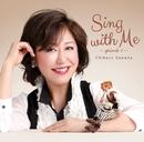 Sing with Me-episode 1- (24bit/96kHz)/沢田知可子