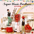 イチゴ牛乳/SUPER MUSIC BROTHERS